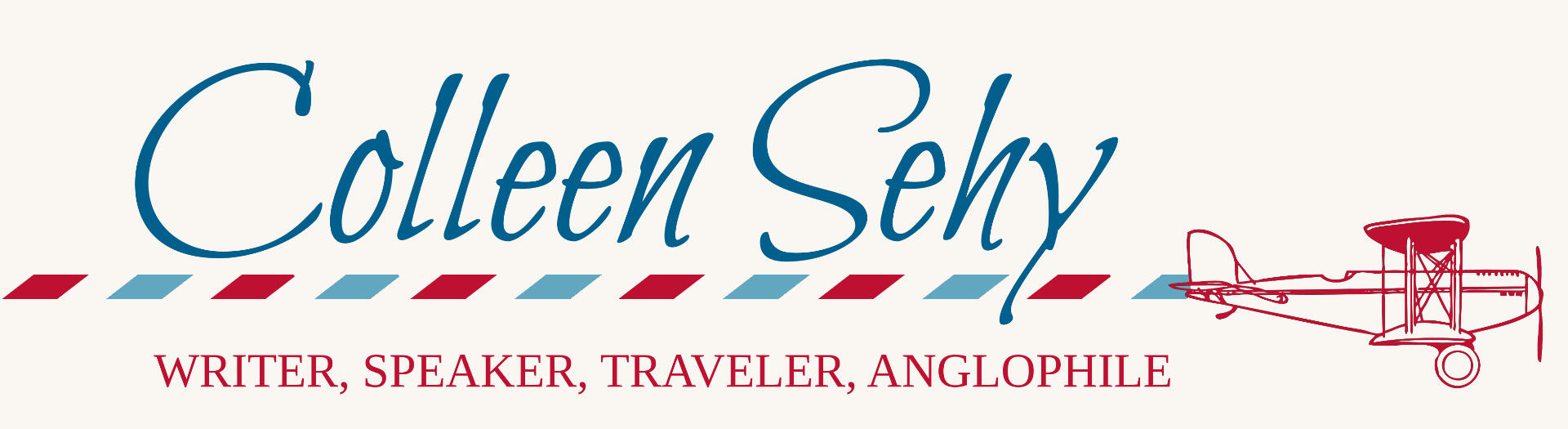 Colleen Sehy: writer, speaker, traveler, Anglophile in America.